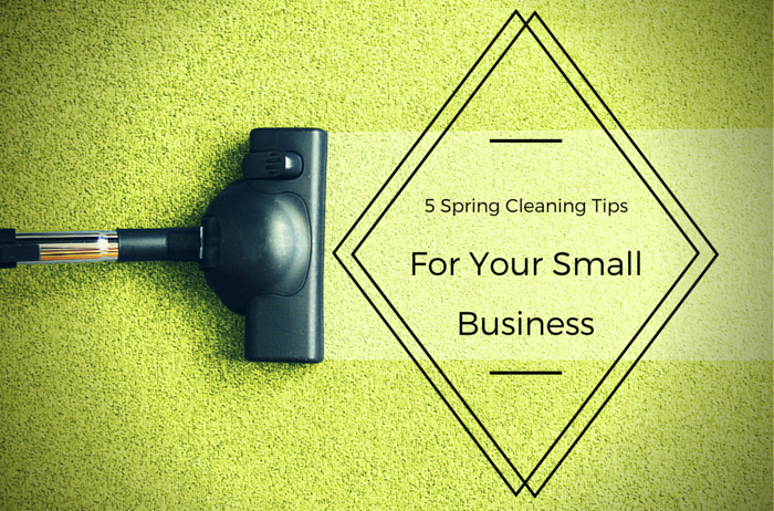 Spring Cleaning Tips for Small Businesses